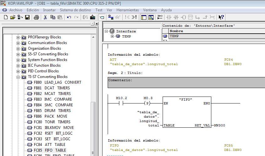 Ejemplo de la inserción de la Función FIFO para trabajar con la tabla de datos.