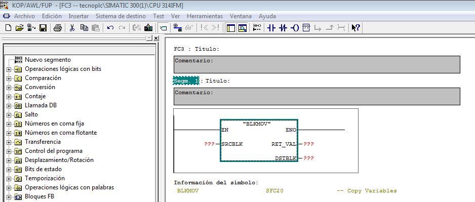 Función BLKMOV en Step 7 para copia de zonas de memoria.